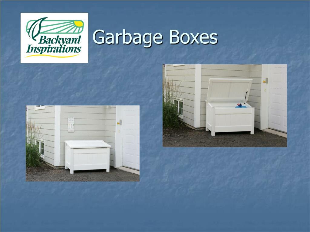 Garbage Boxes