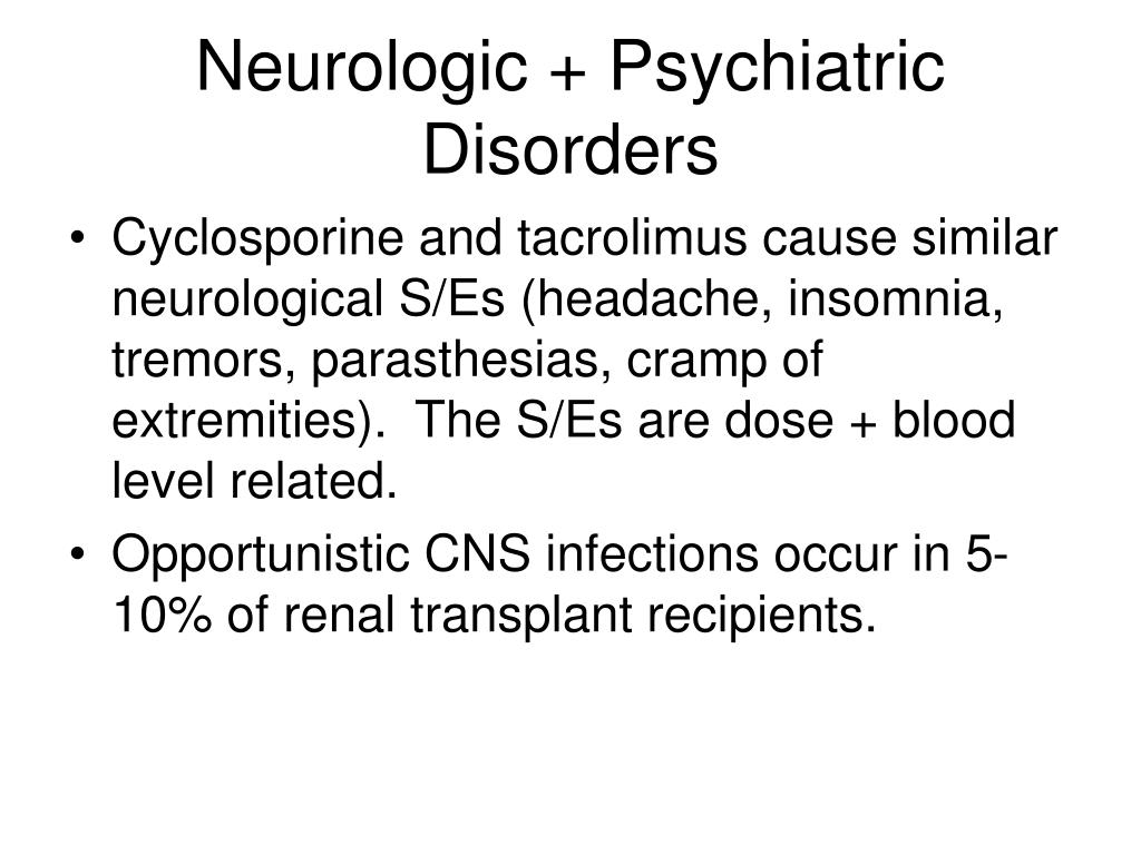 Neurologic + Psychiatric Disorders