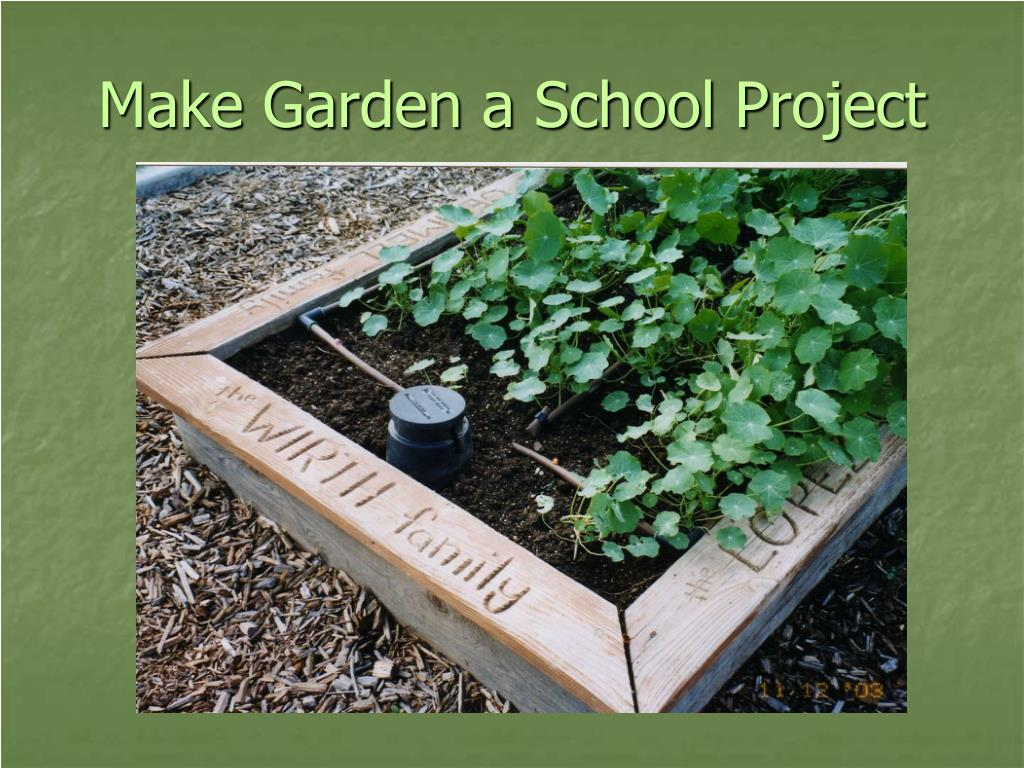 Make Garden a School Project