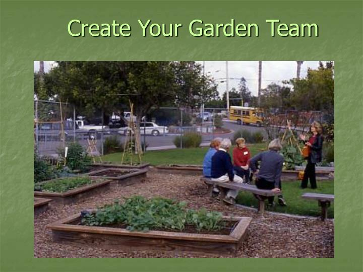 Create Your Garden Team