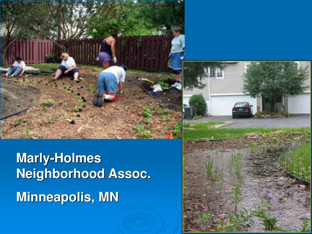 Marly-Holmes Neighborhood Assoc.