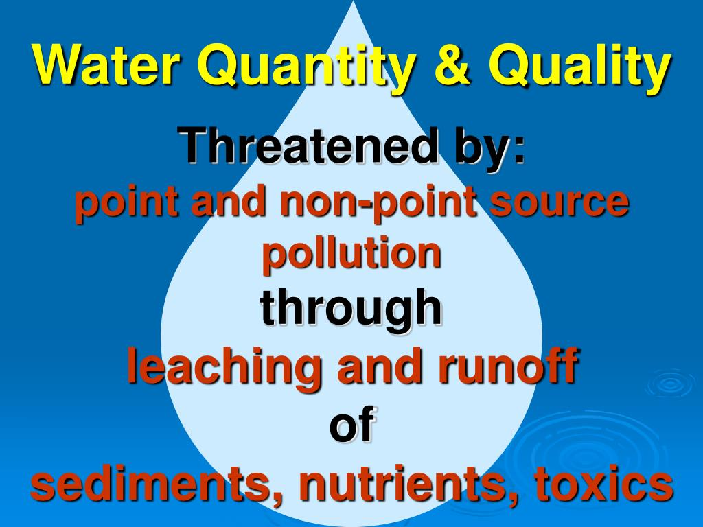 Water Quantity & Quality