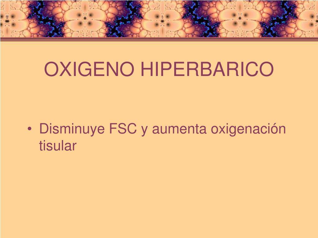 OXIGENO HIPERBARICO