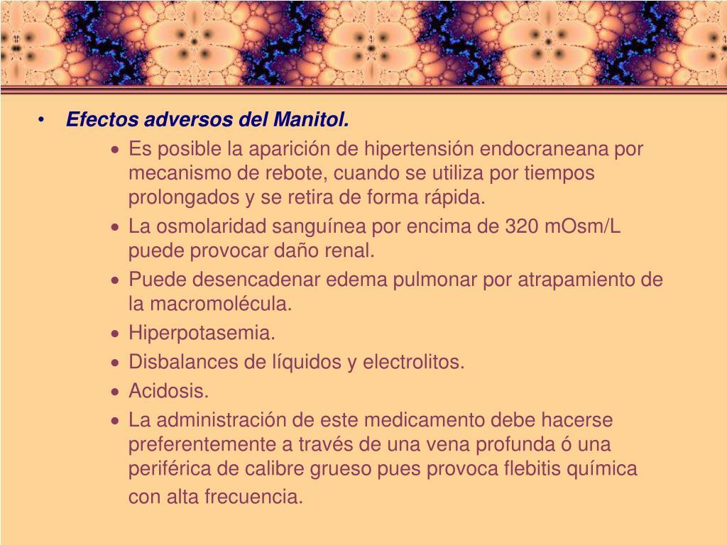 Efectos adversos del Manitol.