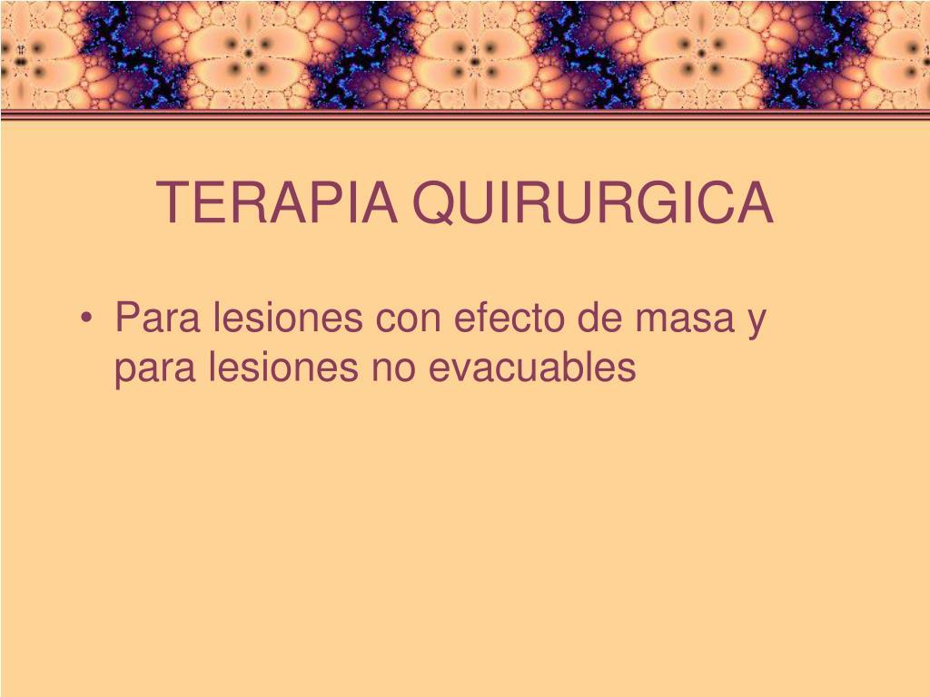 TERAPIA QUIRURGICA