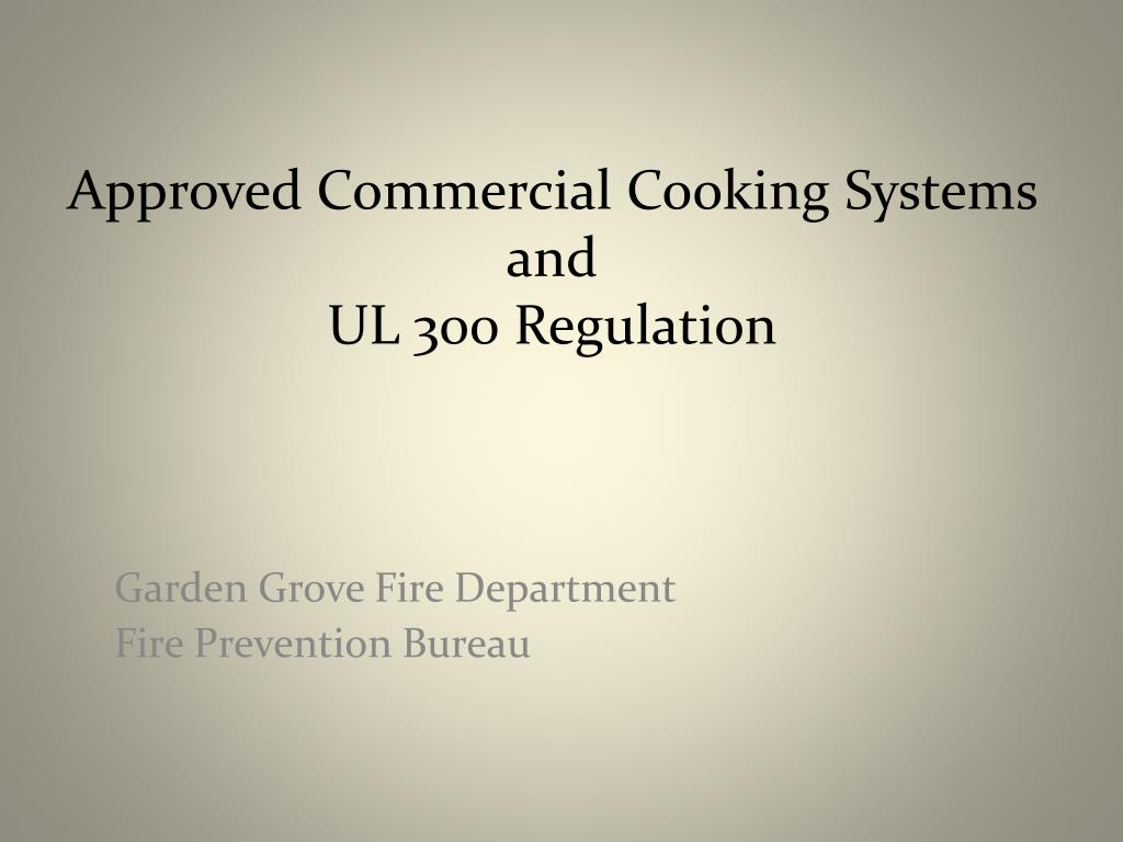 Approved Commercial Cooking Systems and