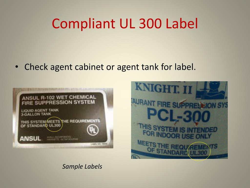 Compliant UL 300 Label