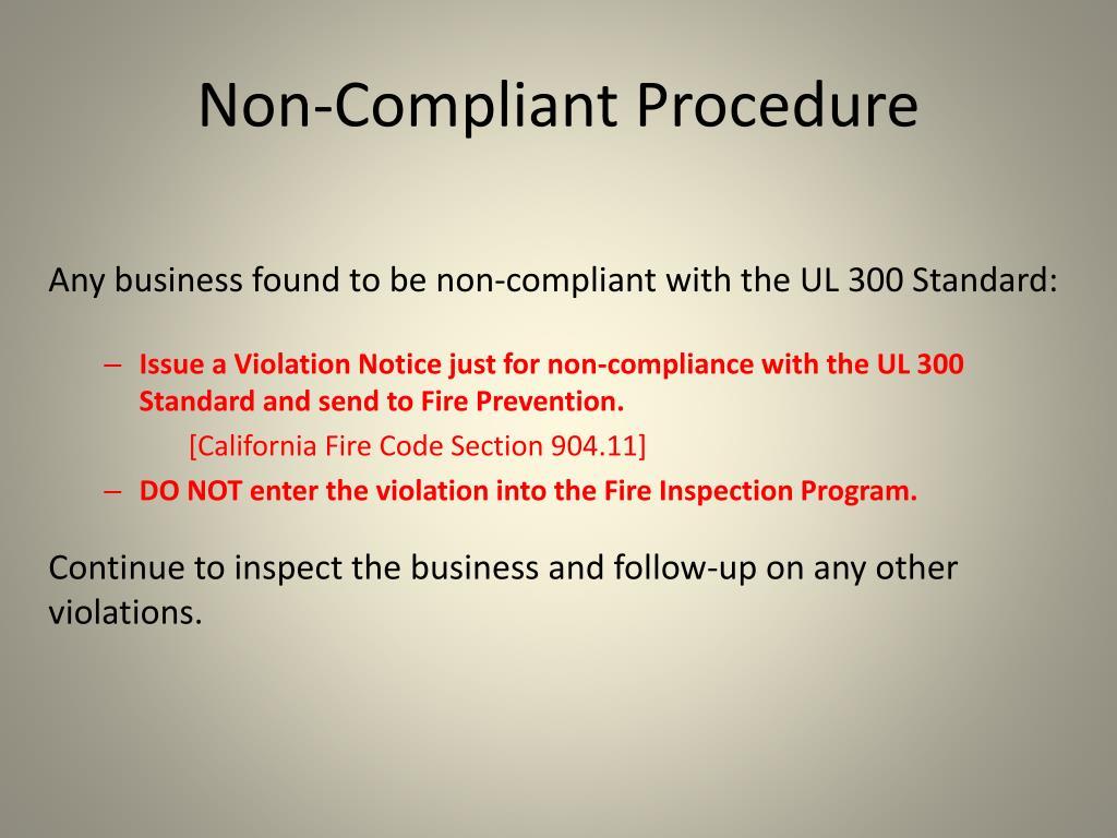 Non-Compliant Procedure