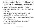 assignment of the leasehold and the question of the tenant s covenants