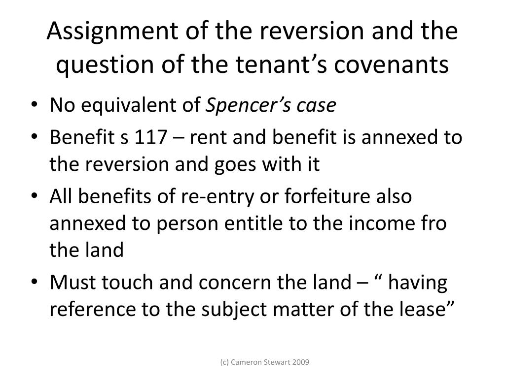 Assignment of the reversion and the question of the tenant's covenants