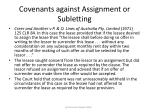 covenants against assignment or subletting78
