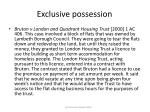 exclusive possession36
