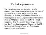 exclusive possession38