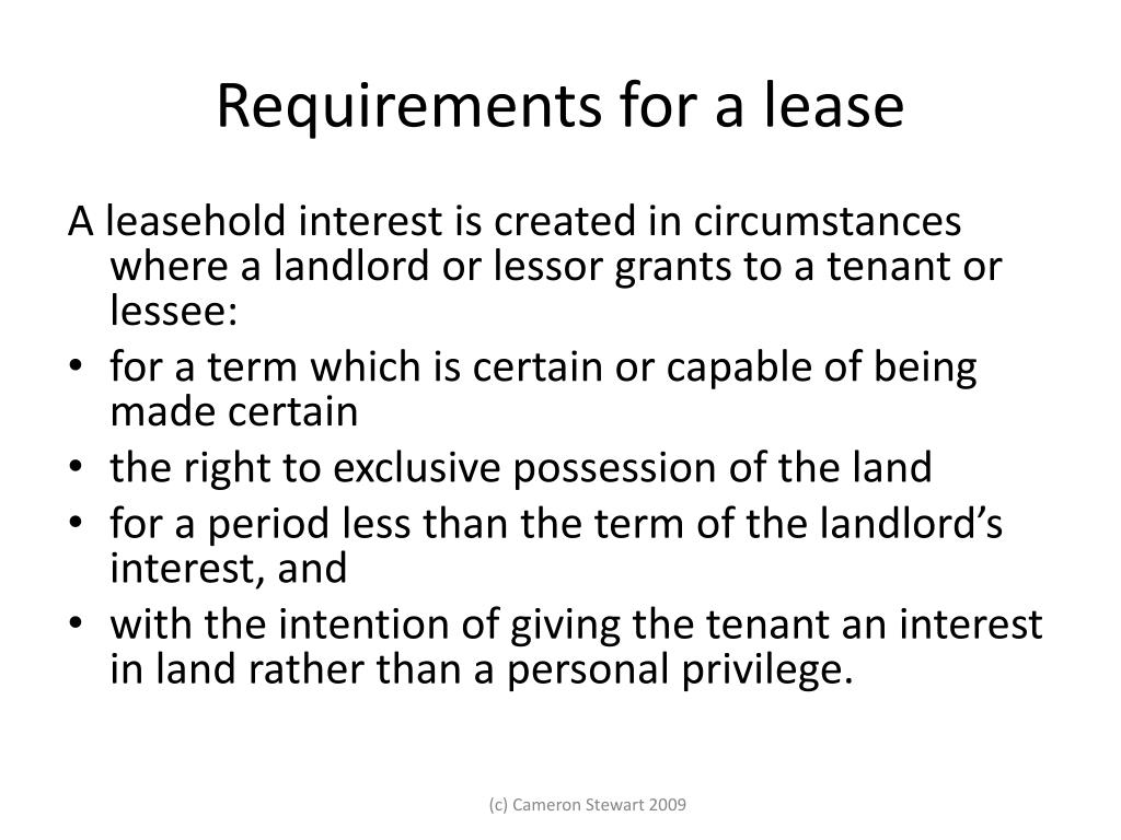 Requirements for a lease