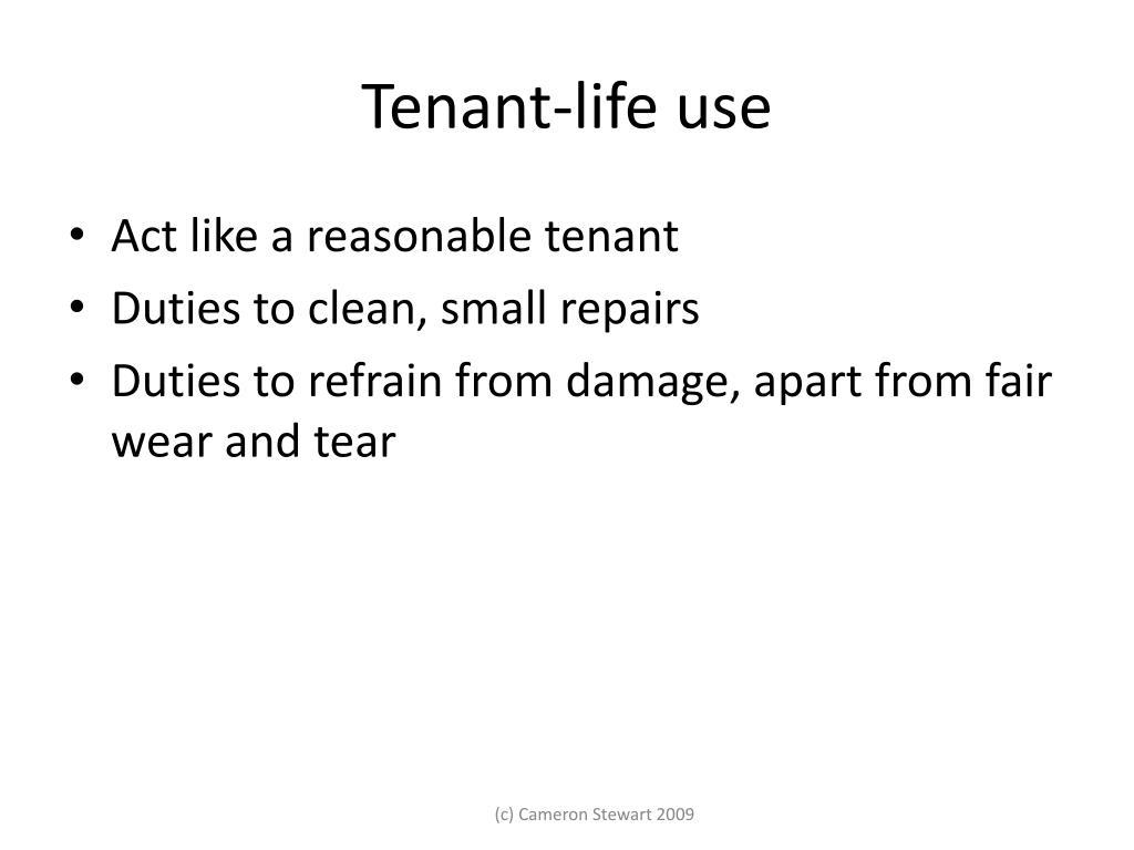 Tenant-life use