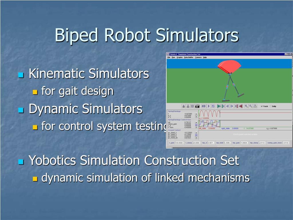 Biped Robot Simulators