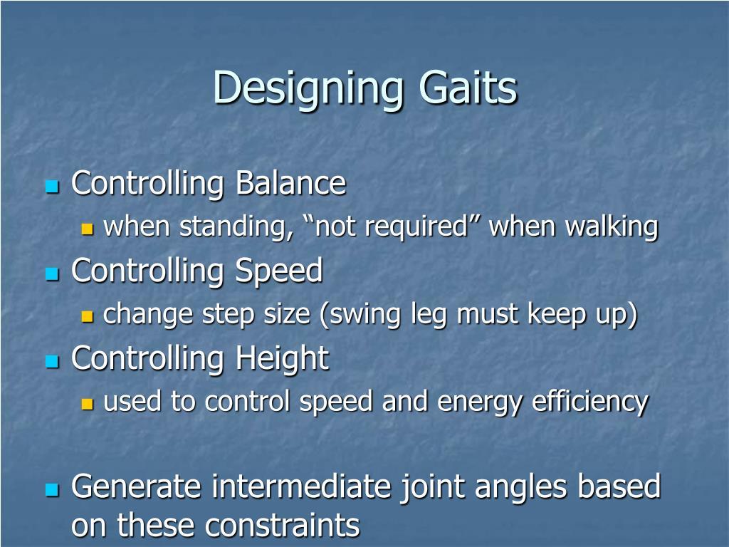 Designing Gaits