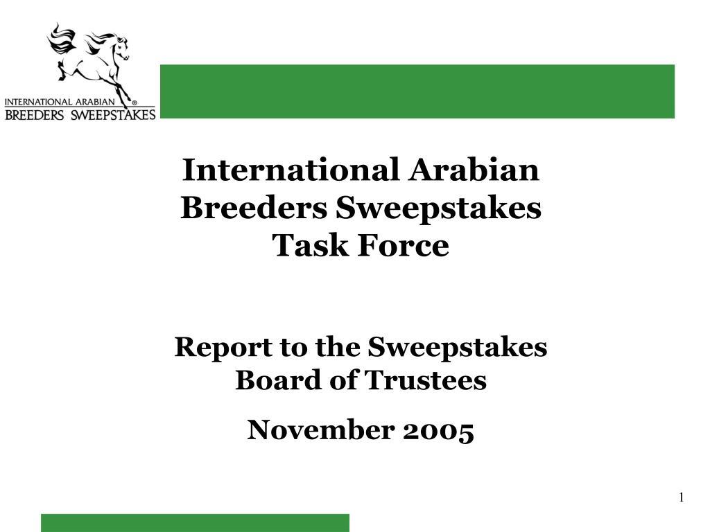 International Arabian Breeders Sweepstakes Task Force