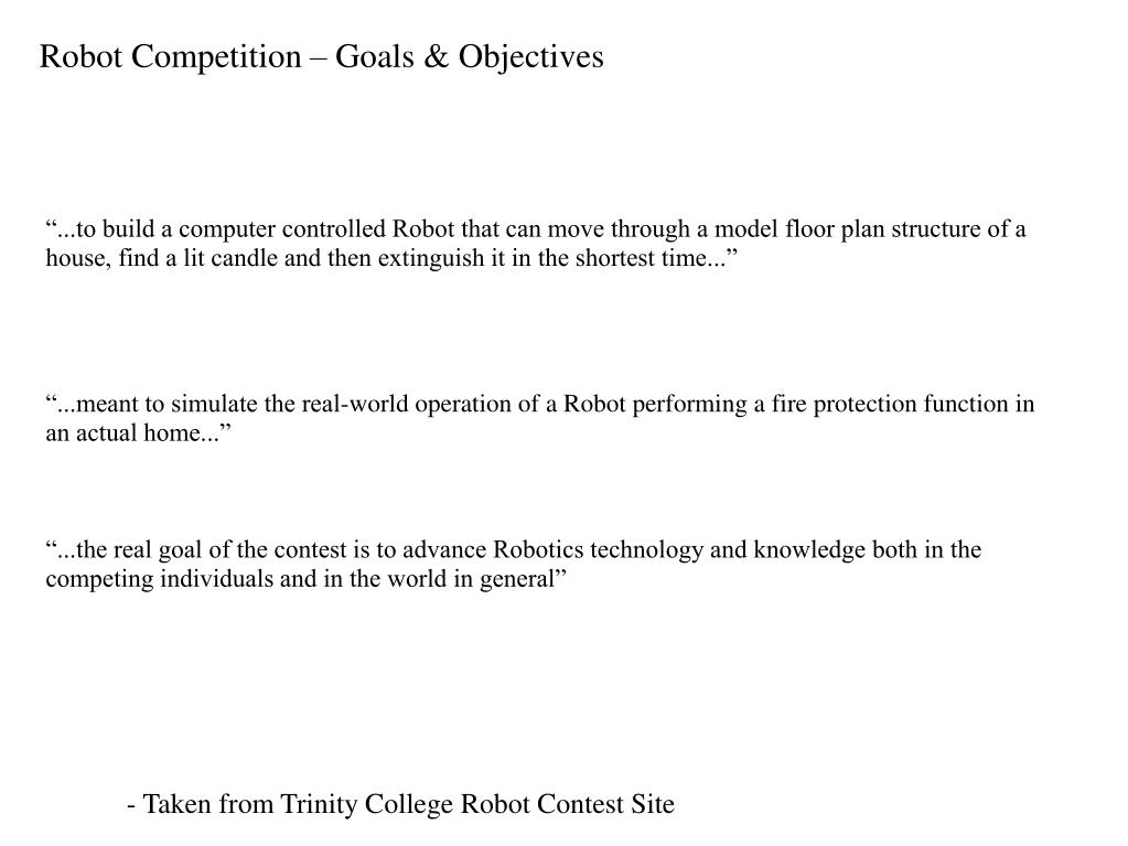 Robot Competition – Goals & Objectives