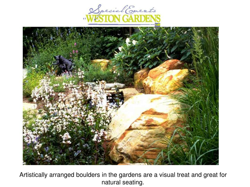 Artistically arranged boulders in the gardens are a visual treat and great for natural seating.