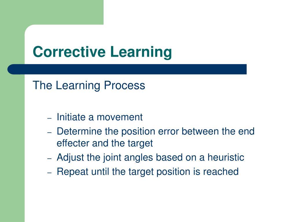 Corrective Learning