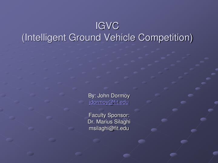 Igvc intelligent ground vehicle competition