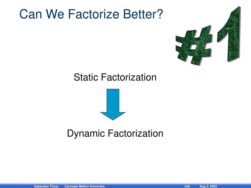 Can We Factorize Better?