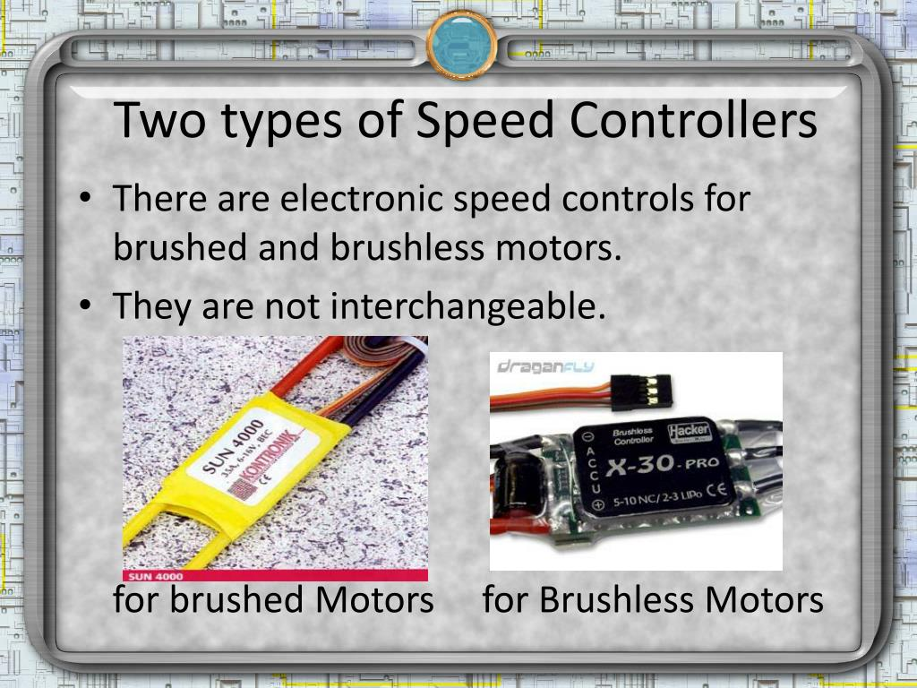 Two types of Speed Controllers