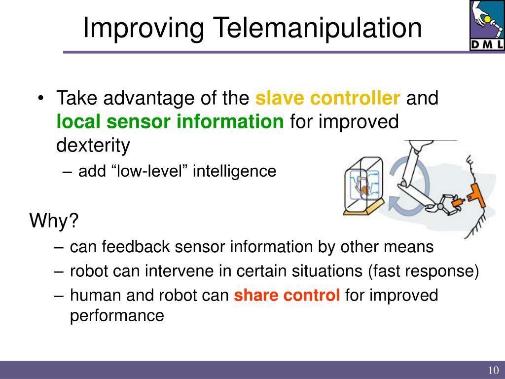 Improving Telemanipulation