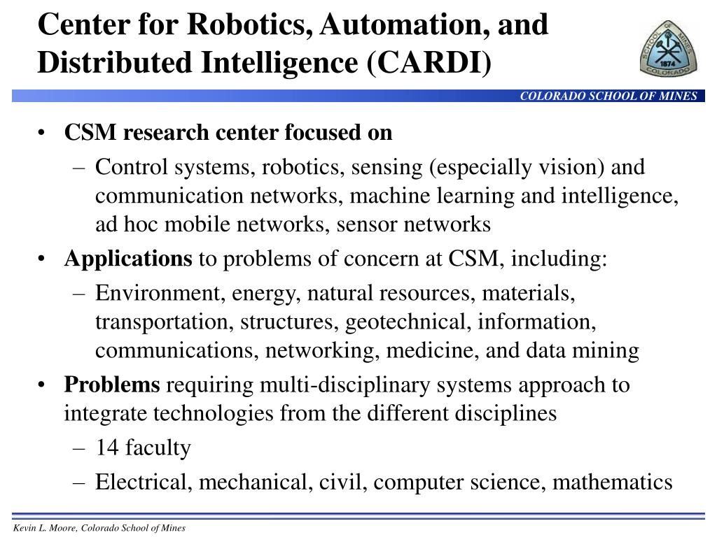 Center for Robotics, Automation, and Distributed Intelligence (CARDI)