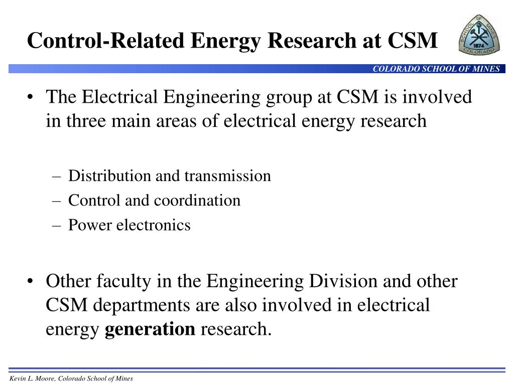 Control-Related Energy Research at CSM