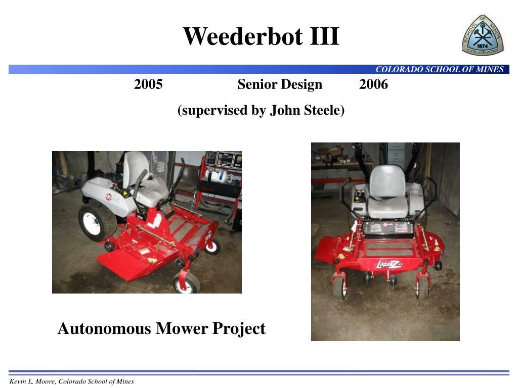 Weederbot III