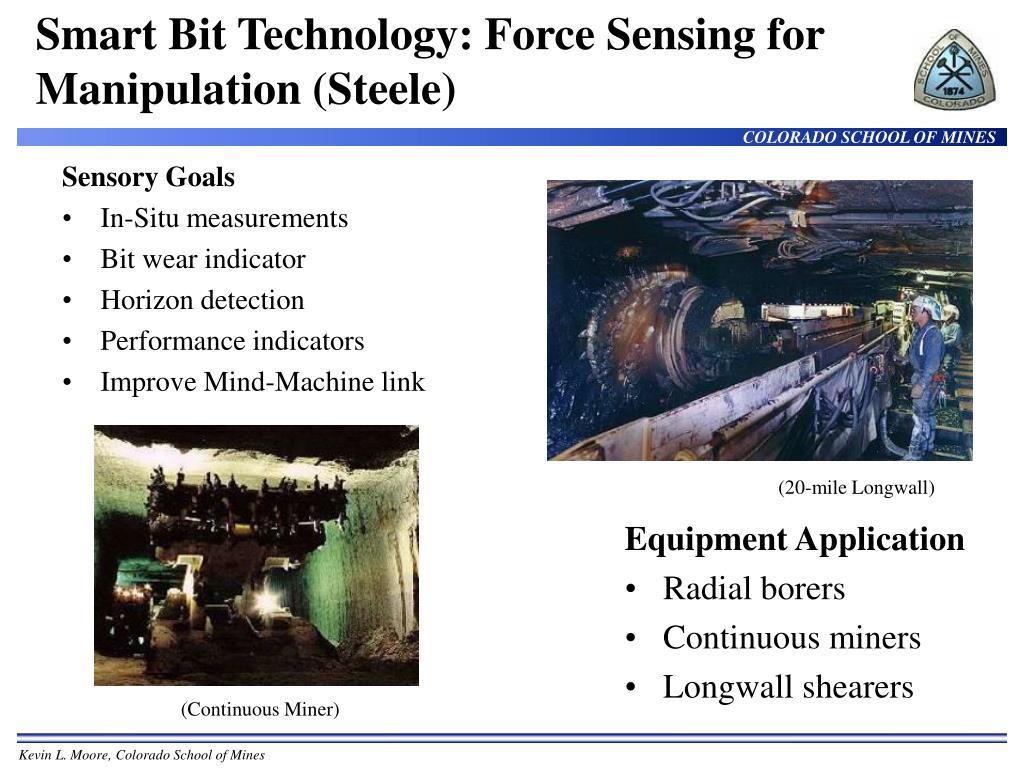 Smart Bit Technology: Force Sensing for Manipulation (Steele)