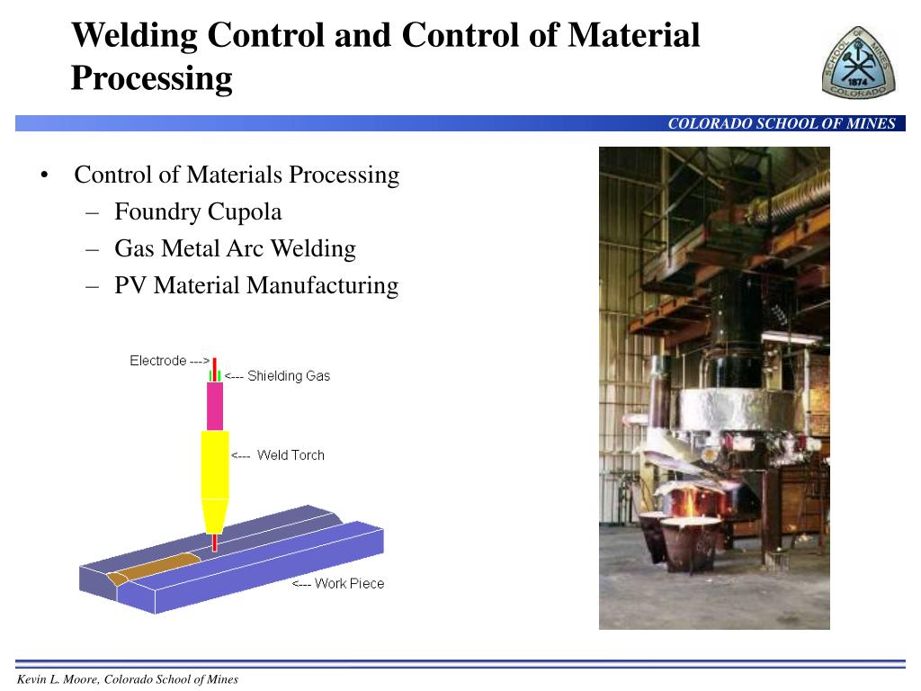 Welding Control and Control of Material Processing