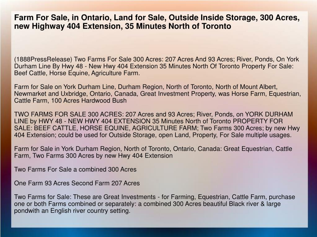 Farm For Sale, in Ontario, Land for Sale, Outside Inside Storage, 300 Acres, new Highway 404 Extension, 35 Minutes North of Toronto
