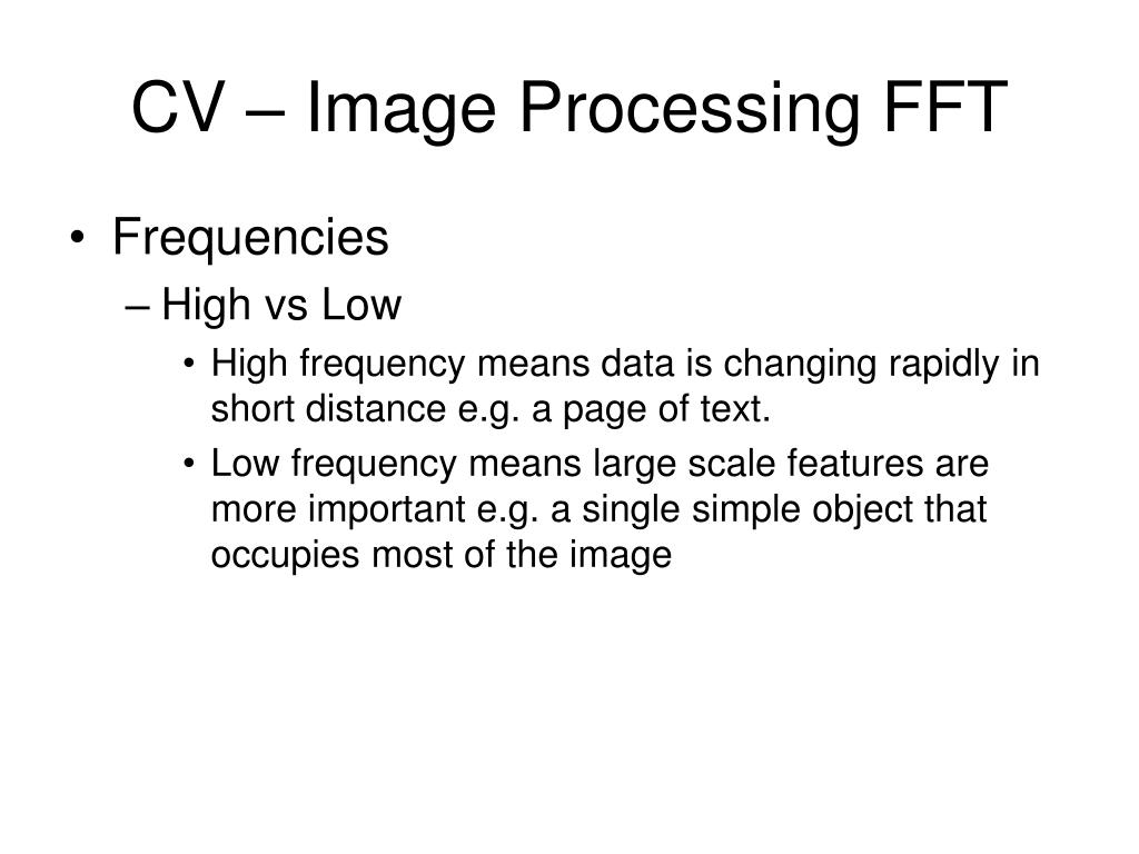 CV – Image Processing FFT