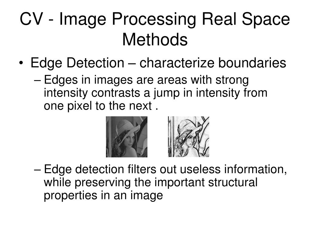 CV - Image Processing Real Space Methods