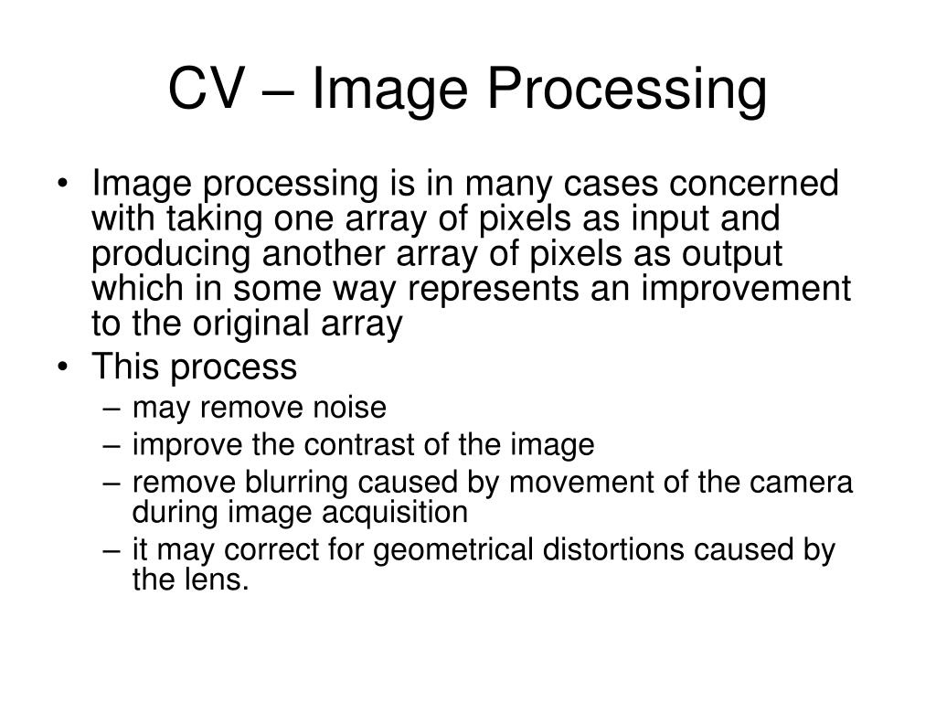 CV – Image Processing