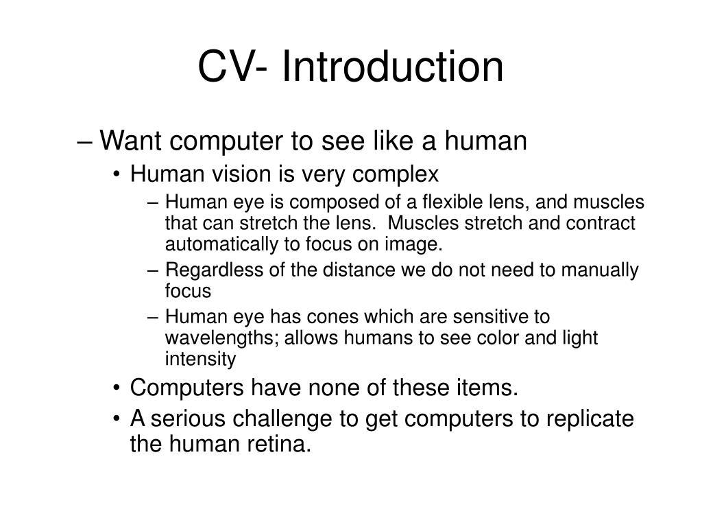 CV- Introduction