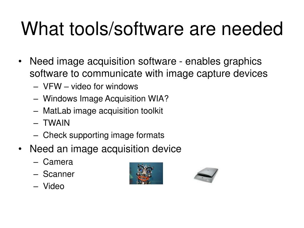 What tools/software are needed