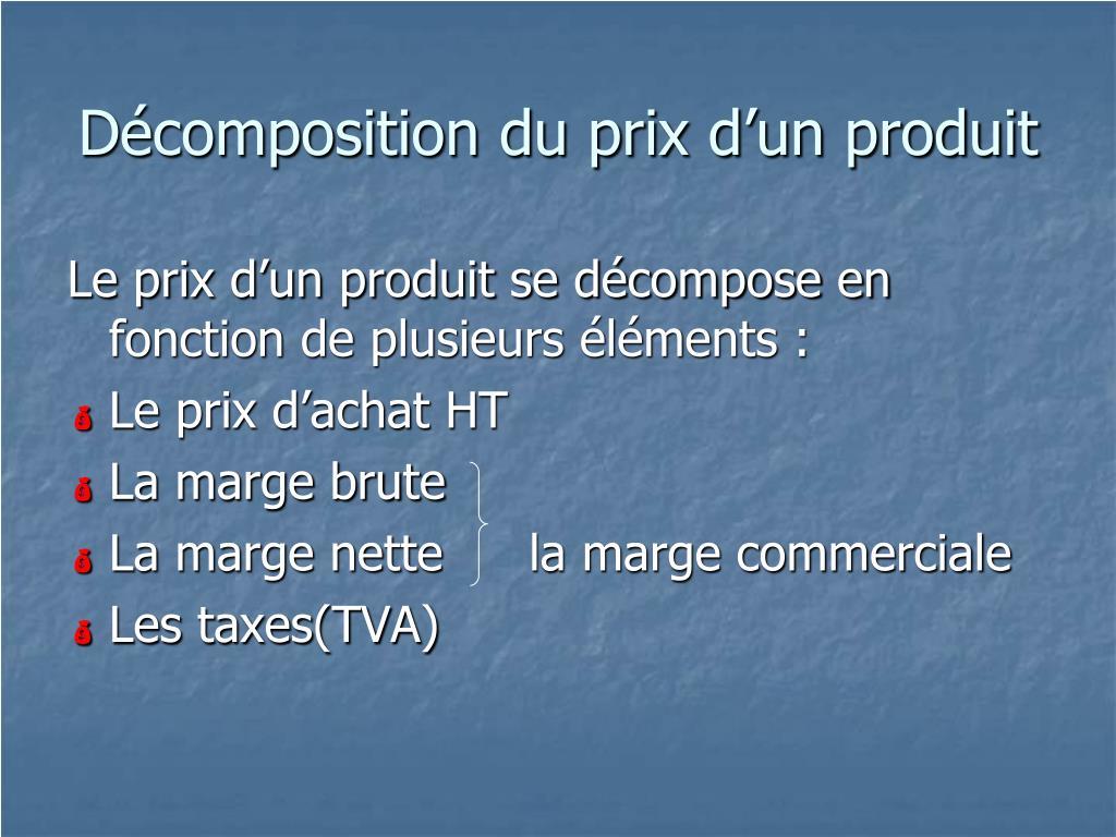 Décomposition du prix d'un produit
