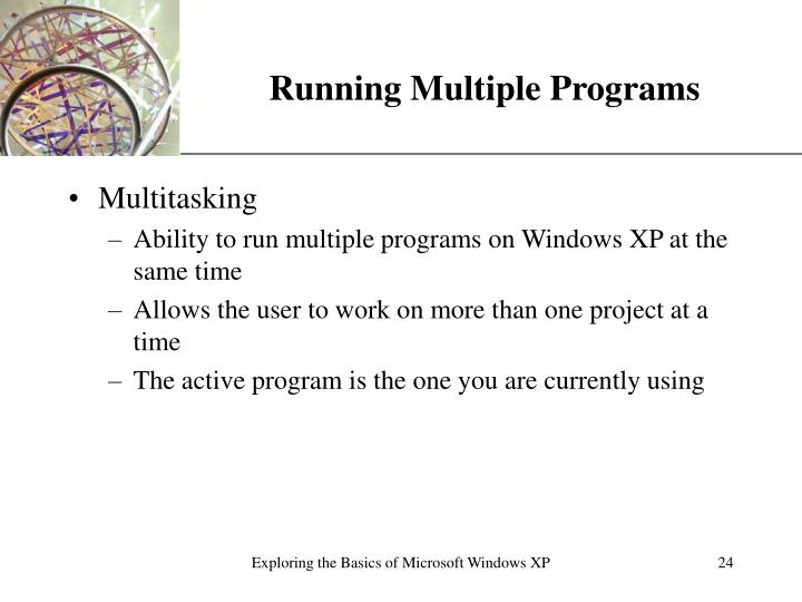 Running Multiple Programs