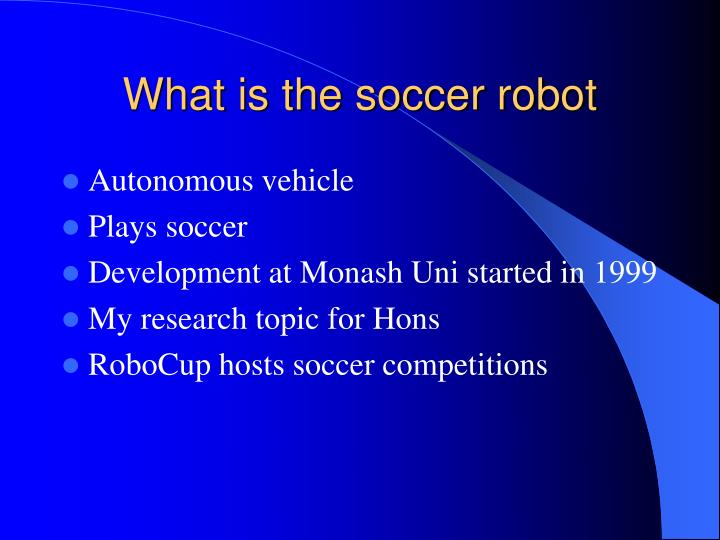 What is the soccer robot
