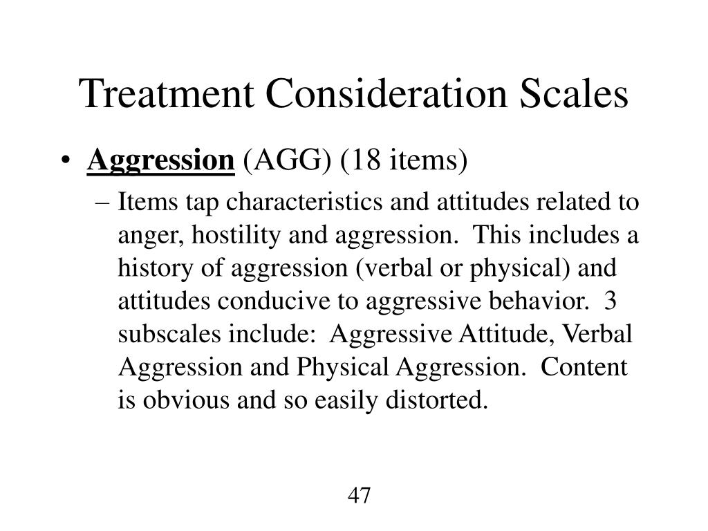 Treatment Consideration Scales