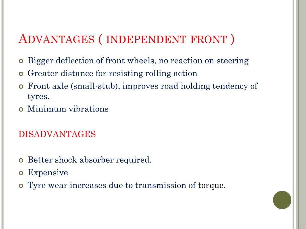 Advantages ( independent front )
