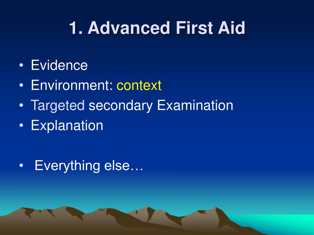 1. Advanced First Aid