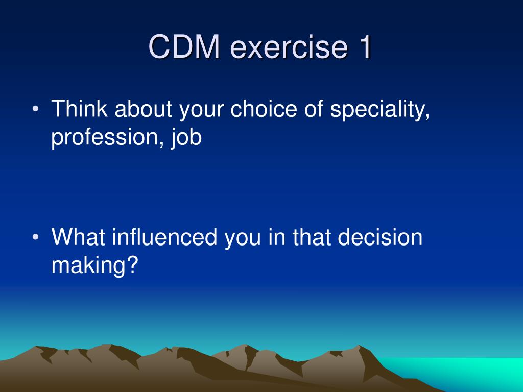 CDM exercise 1