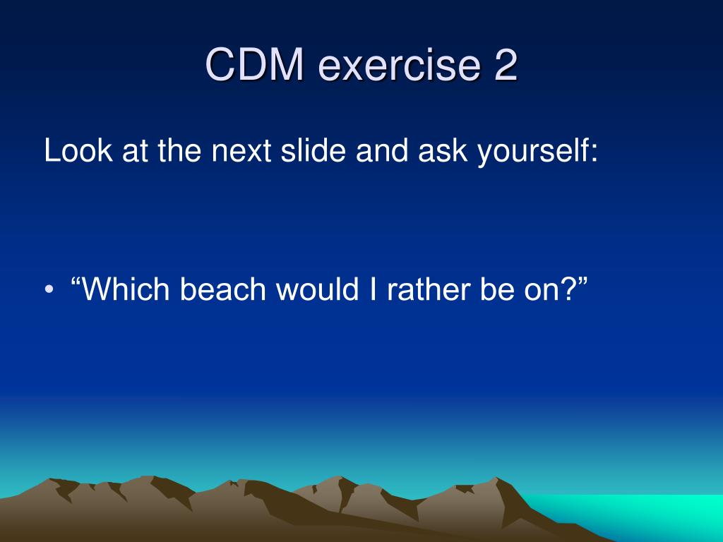 CDM exercise 2