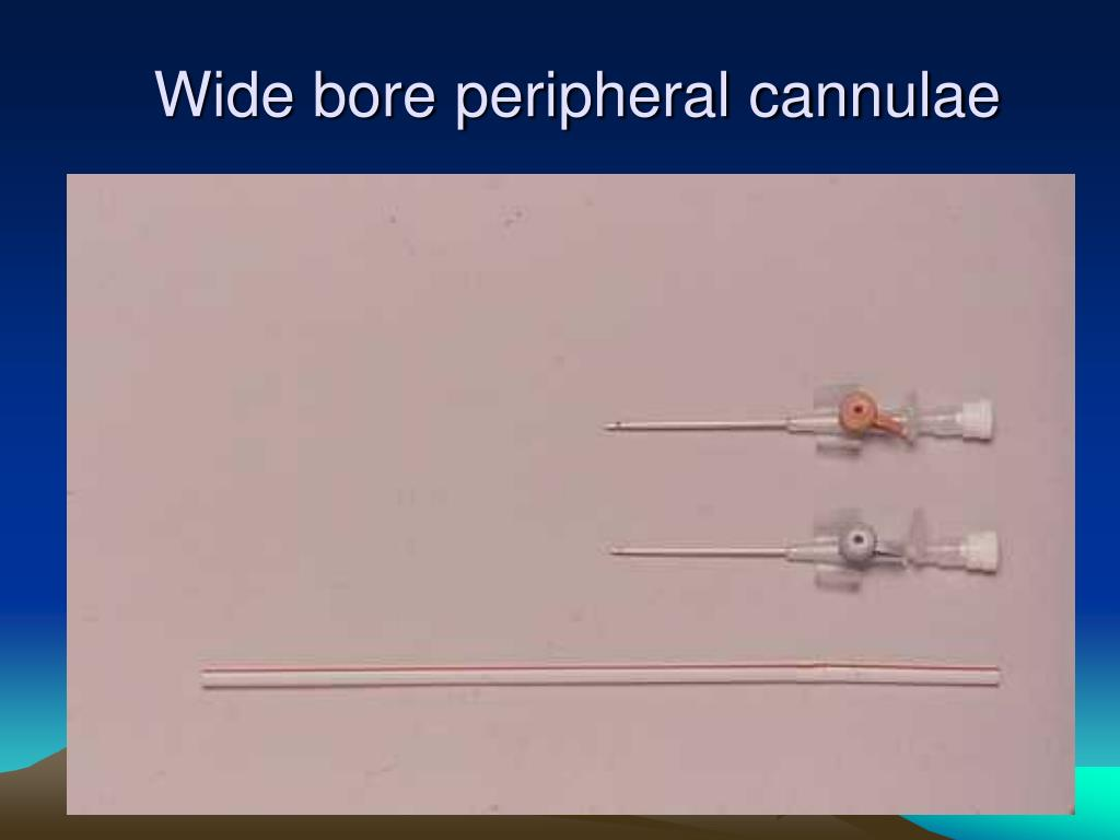 Wide bore peripheral cannulae
