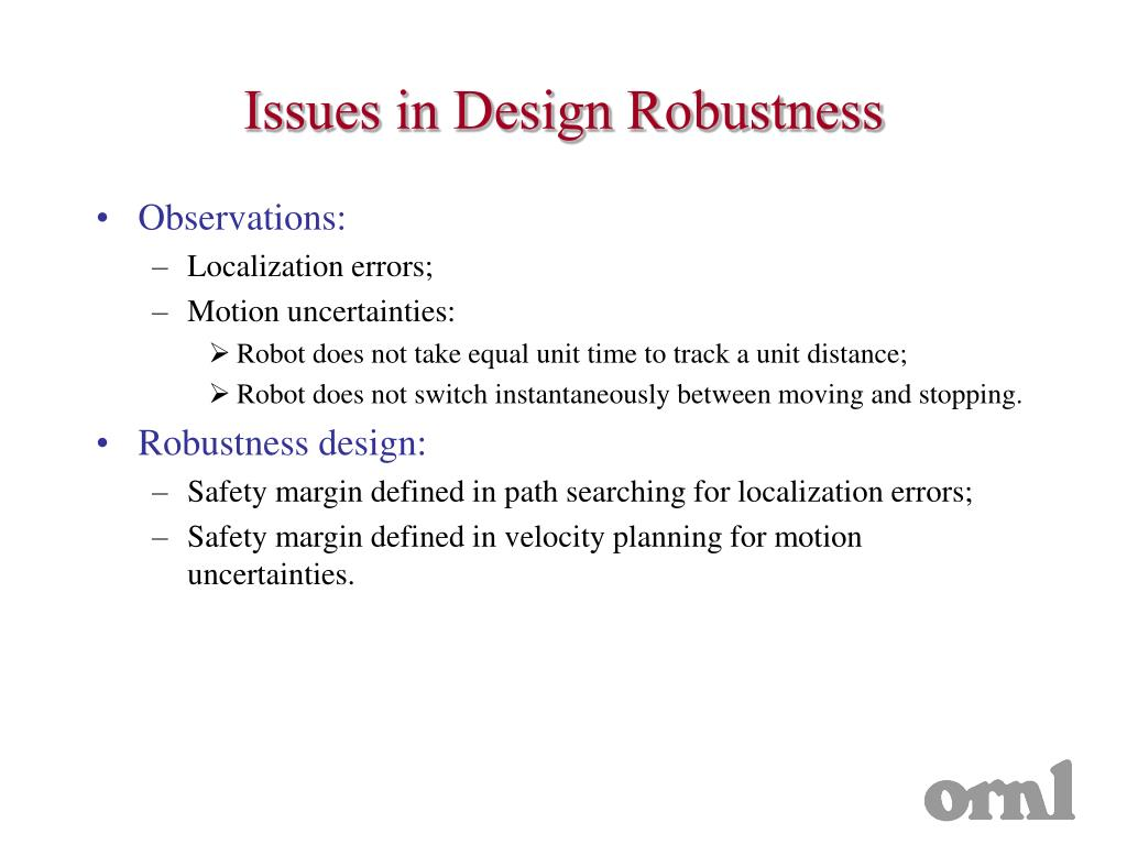 Issues in Design Robustness